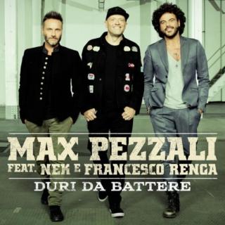 MAX PEZZALI FEAT. NEK E FRANCESCO RENGA