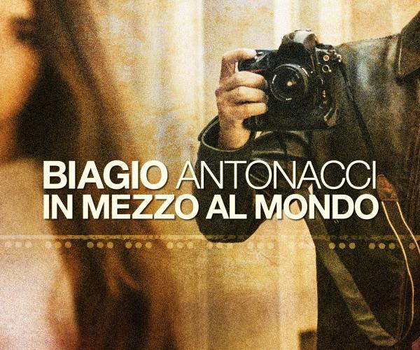 """Musica-  Il nuovo singolo di Biagio Antonacci è """"In mezzo al mondo"""""""