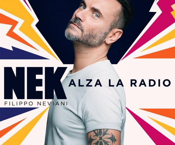 "Musica – ""Alza la radio"", lo dice Nek"