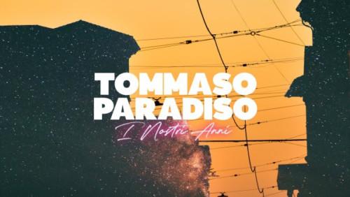 """Musica   – """"I nostri anni"""", il nuovo di Tommaso Paradiso"""