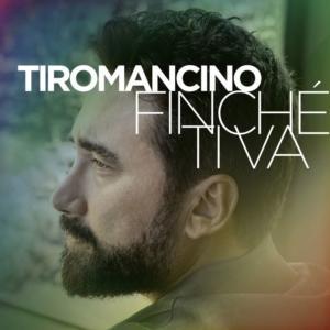 """Musica - Tiromancino, il nuovo singolo è """"Finchè ti va"""""""