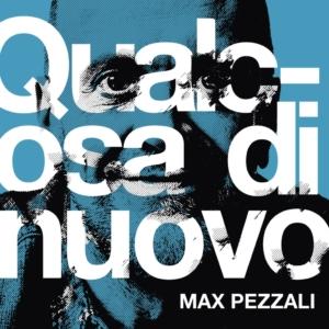 """Musica - Max Pezzali presenta """"Qualcosa di nuovo"""""""