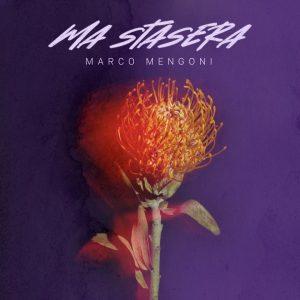 """Marco Mengoni: ecco """"Ma stasera"""""""