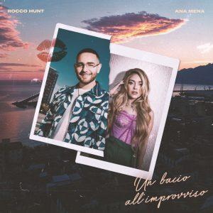 Rocco Hunt e Ana Mena, in arrivo il nuovo singolo