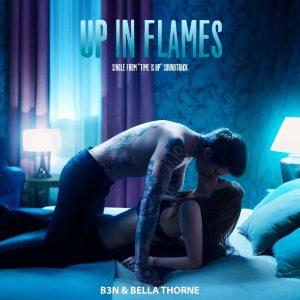 """B3N & Bella Thorne per la prima volta insieme in """"Up in flames"""""""
